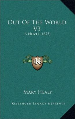Out Of The World V3: A Novel (1875)