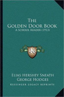 The Golden Door Book: A School Reader (1913)