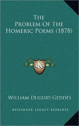 The Problem of the Homeric Poems (1878)