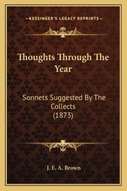 Thoughts Through The Year: Sonnets Suggested By The Collects (1873)