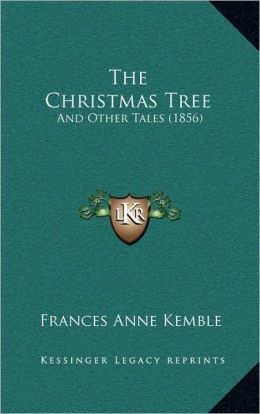 The Christmas Tree: And Other Tales (1856)
