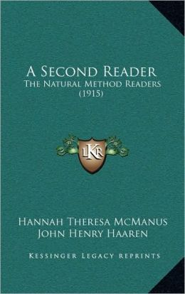 A Second Reader: The Natural Method Readers (1915)