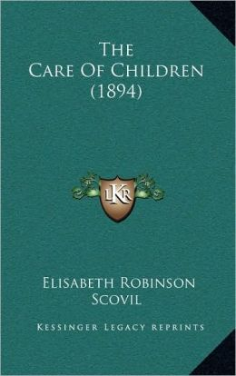 The Care Of Children (1894)