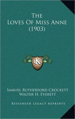 The Loves Of Miss Anne (1903)