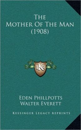 The Mother Of The Man (1908)
