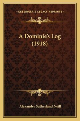 A Dominie's Log (1918)