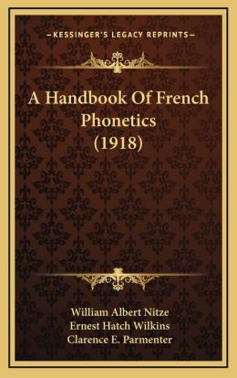 A Handbook Of French Phonetics (1918)