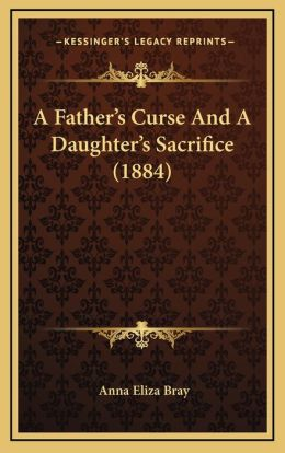 A Father's Curse and a Daughter's Sacrifice (1884)