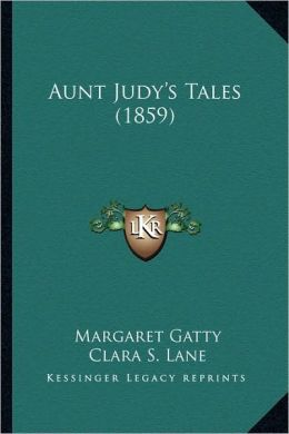 Aunt Judy's Tales (1859)
