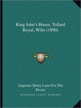 King John's House, Tollard Royal, Wilts (1890)