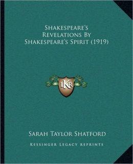 Shakespeare's Revelations By Shakespeare's Spirit (1919)