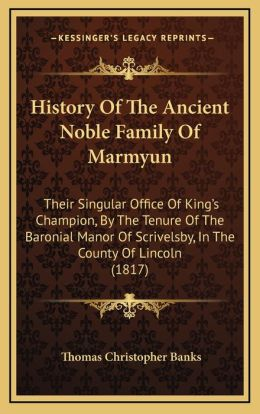 History Of The Ancient Noble Family Of Marmyun