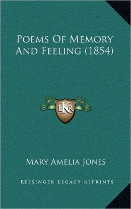 Poems Of Memory And Feeling (1854)