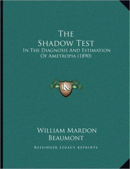 The Shadow Test
