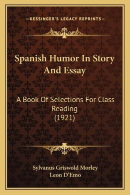Spanish Humor In Story And Essay