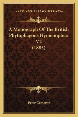 A Monograph Of The British Phytophagous Hymenoptera V2 (1885)