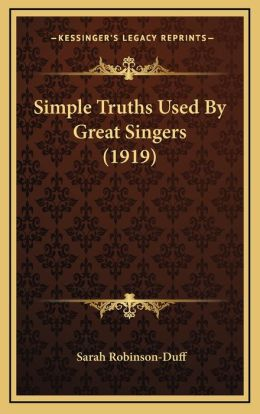 Simple Truths Used By Great Singers (1919)