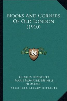 Nooks And Corners Of Old London (1910)