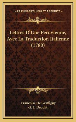 Lettres D'Une Peruvienne, Avec La Traduction Italienne (1780)