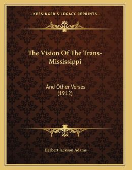 The Vision Of The Trans-Mississippi