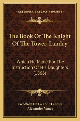The Book Of The Knight Of The Tower, Landry