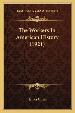 The Workers In American History (1921)