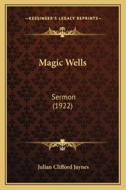 Magic Wells