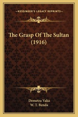 The Grasp Of The Sultan (1916)