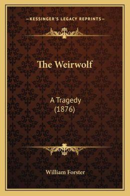 The Weirwolf