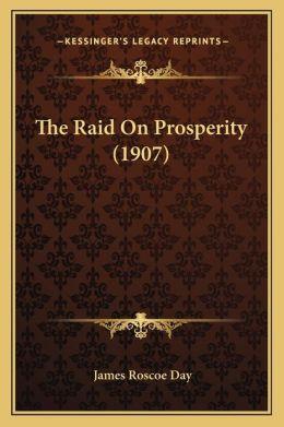 The Raid On Prosperity (1907)