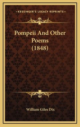 Pompeii And Other Poems (1848)