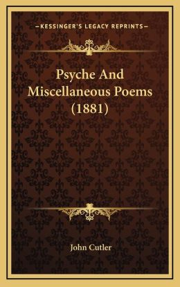 Psyche And Miscellaneous Poems (1881)