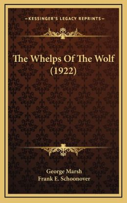 The Whelps Of The Wolf (1922)