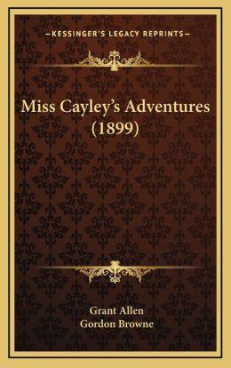 Miss Cayley's Adventures (1899)