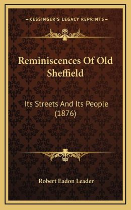 Reminiscences Of Old Sheffield