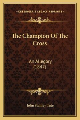 The Champion Of The Cross