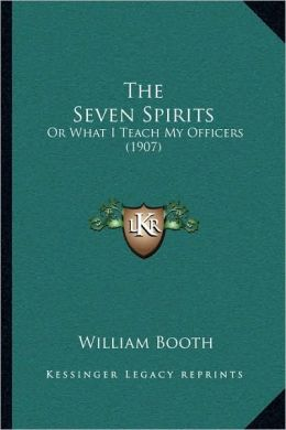 The Seven Spirits: Or What I Teach My Officers (1907)