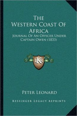 The Western Coast Of Africa: Journal Of An Officer Under Captain Owen (1833)