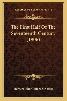 The First Half Of The Seventeenth Century (1906)