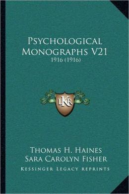 Psychological Monographs V21: 1916 (1916)
