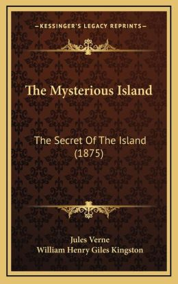 The Mysterious Island: The Secret of the Island (1875)