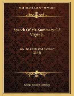 Speech Of Mr. Summers, Of Virginia
