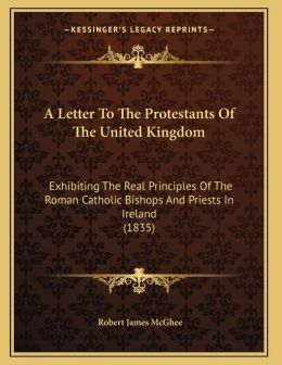 A Letter To The Protestants Of The United Kingdom