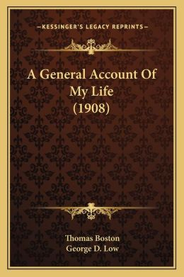 A General Account Of My Life (1908)