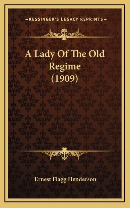 A Lady Of The Old Regime (1909)