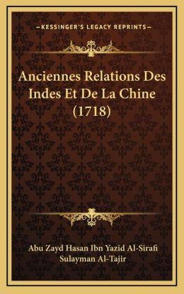 Anciennes Relations Des Indes Et De La Chine (1718)