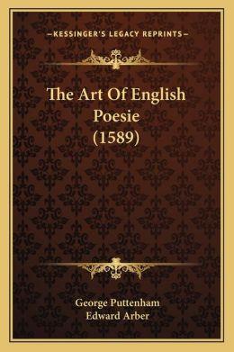 The Art Of English Poesie (1589)