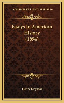 Essays in American History (1894)