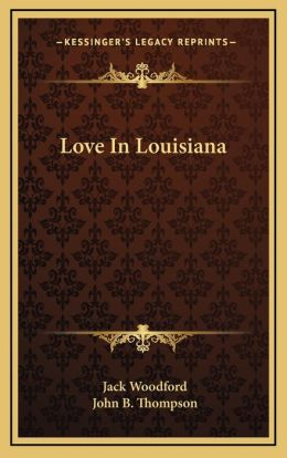 Love In Louisiana