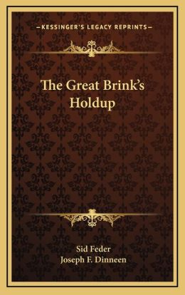 The Great Brink s Holdup